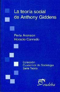 La teoría social de Anthony Giddens