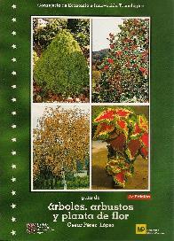 Guia de Arboles, Arbustos y Planta de Flor