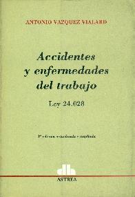 Accidentes y enfermedades del trabajo : ley 24.028