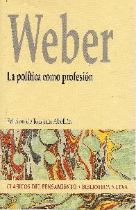 Weber La política como profesión