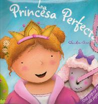 La Princesa Perfecta