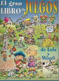 El Gran Libro de Juegos de Lola y Woufi