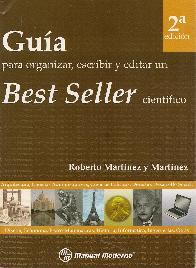 Guia para organizar, escribir y editar un Best Seller Cientifico