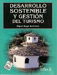 Desarrollo sostenible y gestión del turismo