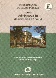 Administración de Servicios de Salud Tomo II
