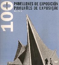 100 años de pabellones de exposicion