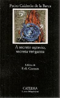 A secreto agravio, secreta venganza