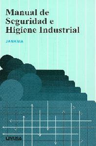 Manual de seguridad e higiene industrial