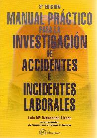 Manual Práctico para la Investigación de Accidentes e Incidentes Laborales