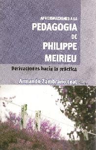 Aproximaciones a la Pedagogía de Philippe Meirieu