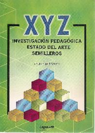 Investigación Pedagógica Estado del Arte Semilleros XYZ
