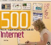 500 Trucos, sugerencias y tecnicas de Internet