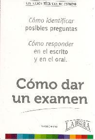 Cómo dar un examen