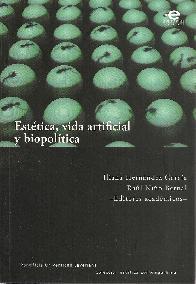 Estética, vida artificial y biopolítica