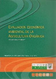 Evaluación Económica Ambiental de la Agricultura Orgánica