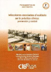 Infecciones asociadas al cuidado en la práctica clínica