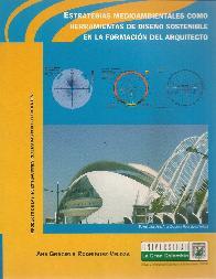 Estrategias medioambientales como herramientas de diseño sostenible en la formación del arquitecto