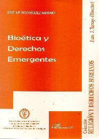 Bioética y derechos emergentes