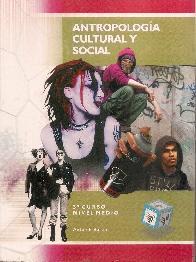 Antropología Cultural y Social  3er Curso Nivel Medio