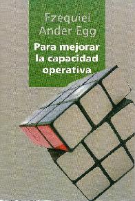 Para mejorar la capacidad operativa