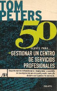50 claves para gestionar un centro de servicios profesionales