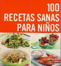 100 Recetas sanas para niños