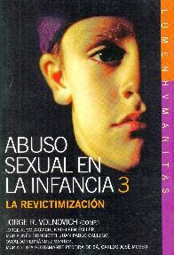 Abuso sexual en la infancia 3 La revictimizacion