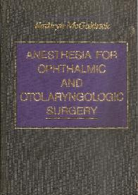 Anethesia for Ophthalmic and ORL surgery