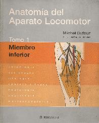 Anatomia del Aparato Locomotor Tomo I Miembro Inferior