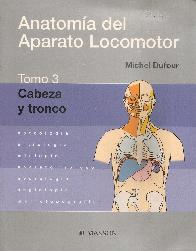 Anatomia del Aparato LocomotorTomo 3 Cabeza y Tronco