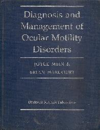Diagnosis and management of ocular motility disorders