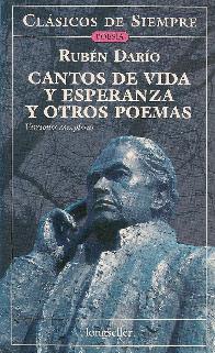 Cantos de Vida y Esperanza y otros cuentos Ruben Dario