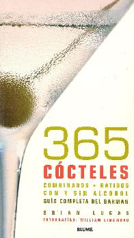 365 Cocteles combinados-batidos con y sin alcohol