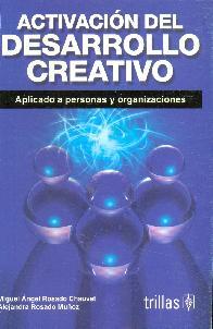 Activacion del Desarrollo Creativo aplicado a personas y organizaciones