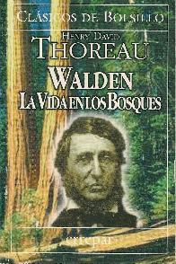 Walden la vida en los bosques