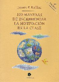 100 Maneras de Incrementar la Motivación en la Clase