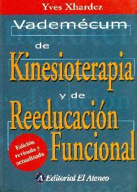 Vademecum de kinesioterapia y de reeducacion funcional