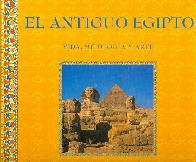 El antiguo Egipto vida mitologia arte