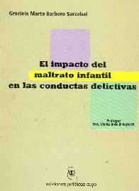 El Impacto del maltrato infantil en las conductas delictivas