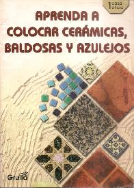 Aprenda a colocar cerámicas, baldosas y azulejos