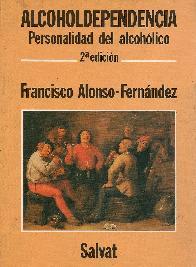 Alcoholdependencia : personalidad del alcohólico