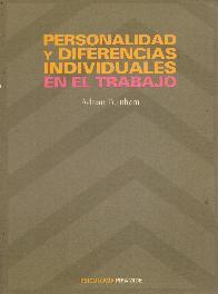 Personalidad y diferencias individuales en el trabajo