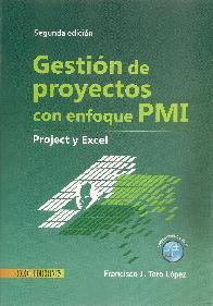 Gestión de proyectos con enfoque PMI