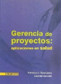 Gerencia de proyectos: aplicaciones en Salud