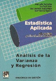 Estadistica aplicada a la gestion y a las ciencias sociales   Analisis de la Varianza y la Regresio