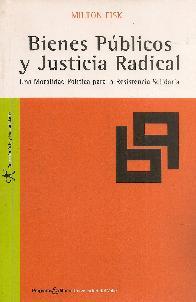 Bienes Públicos y Justicia Radical