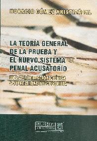La teoría general de la prueba y el nuevo sistema penal acusatorio