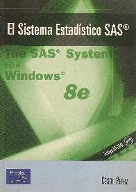 El sistema estadistico SAS The SAS System for Windows 8e