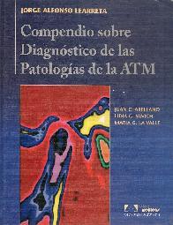 Compendio sobre Diagnostico de las Patologias de la ATM Articulacion temporo maxilar