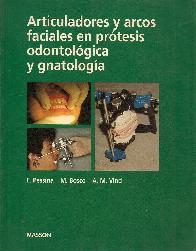 Articuladores y arcos faciales en protesis odontologica y gnatologia